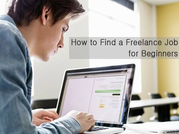 How to Find a Freelance Job for Beginners